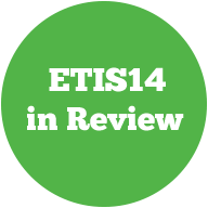 ETIS14 in Review